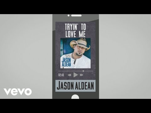 Jason Aldean - Tryin' to Love Me (Audio)