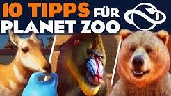 10 TIPPS für PLANET ZOO Erste Schritte Guide Deutsch German