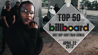 Top 50 • US Hip-Hop/R&B Songs • April 22, 2017 | Billboard-Charts