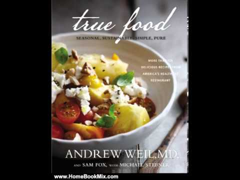 true food seasonal sustainable simple pure