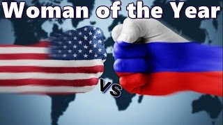Russia vs America: Woman of the Year