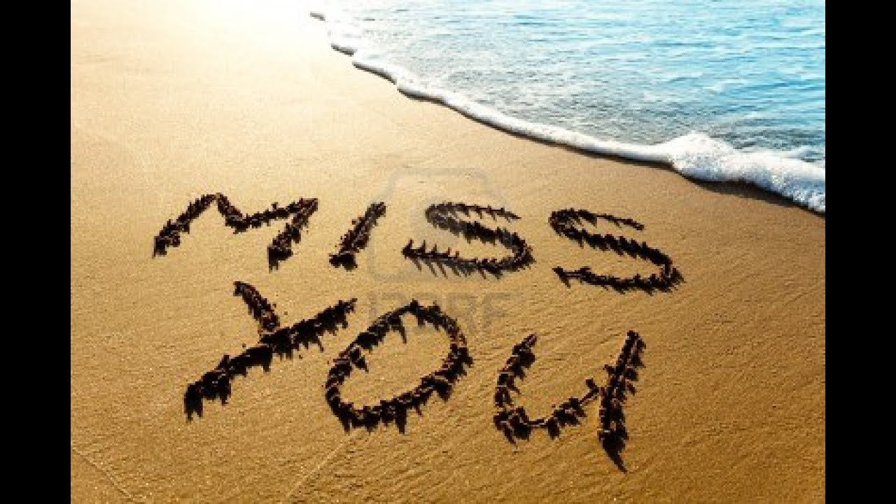 Miss You ! - YouTube