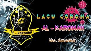CORONA Versi hadrah || AL - KAROMAH