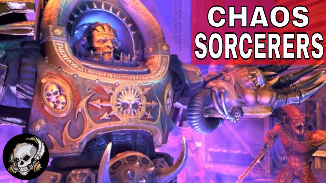 CHAOS SORCERERS IN WARHAMMER 40000