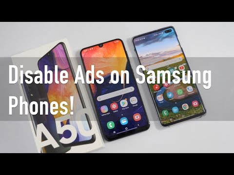 Disable Ads On Your New Samsung Phone!