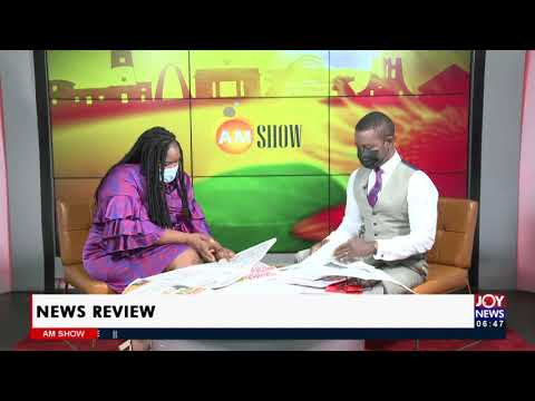 Suhum Clashes: Police must deal with NPP Thugs - Ephson - AM Newspaper Headlines (31-8-21)