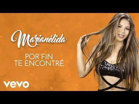Marianélida - Por Fin Te Encontré (Cover Audio)