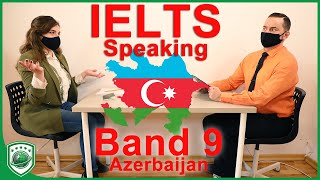 IELTS Speaking Band 9 Azerbaijan Candidate with Subtitles