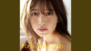 宇野実彩子 (AAA) - #one_love_pop