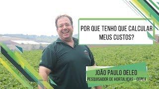 HF Brasil Entrevista - João Paulo Deleo, Cepea - Por que tenho que calcular meus custos?