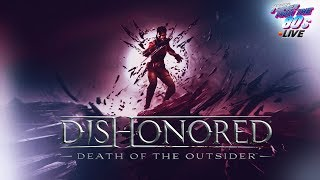 [LIVE] Dishonored Death Of The Outsider ITA - #1 Longplay prime ore