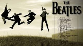 The Beatles Greatest Hits  - Best The Beatles Songs - The Beatles Hits