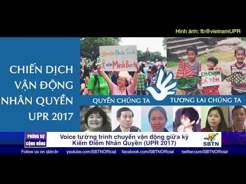 PHÓNG SỰ CỘNG ĐỒNG: VOICE tường trình chuyến vận động giữa kỳ Kiểm Điểm Nhân Quyền UPR 2017 ở Prague