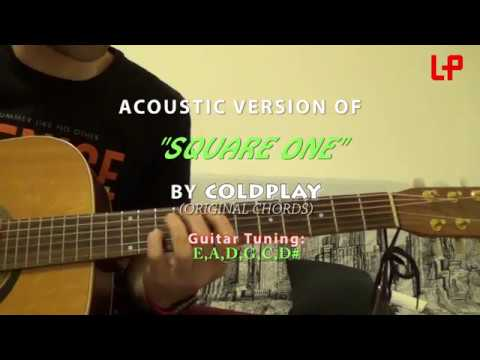 Square One Coldplay Original Chords Acoustic Tutorial Youtube