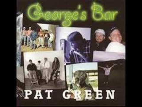 Pat Green - If I had me a Million