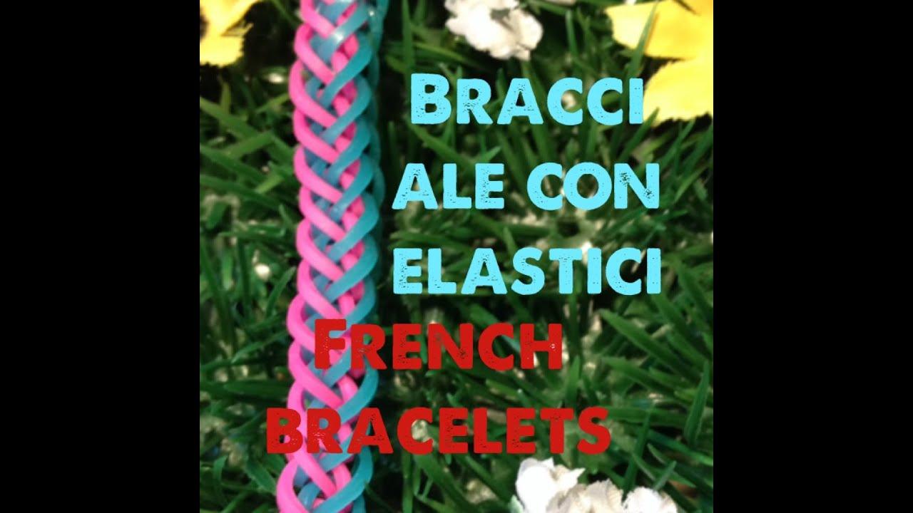 Diy Bracciale Con Elastici French Bracelets