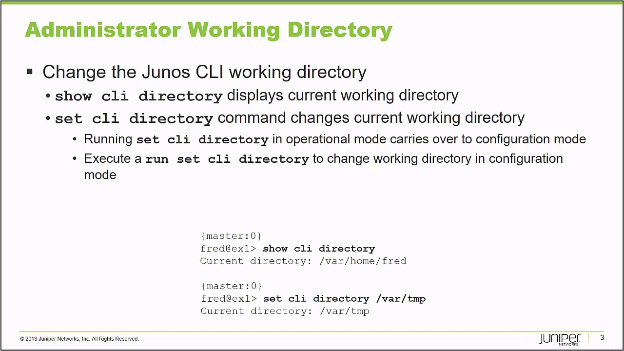 Change Your Junos Working Directory