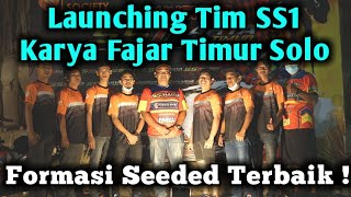 Launching Tim SS1 Karya Fajar Timur Solo, Formasi Seeded Terbaik !