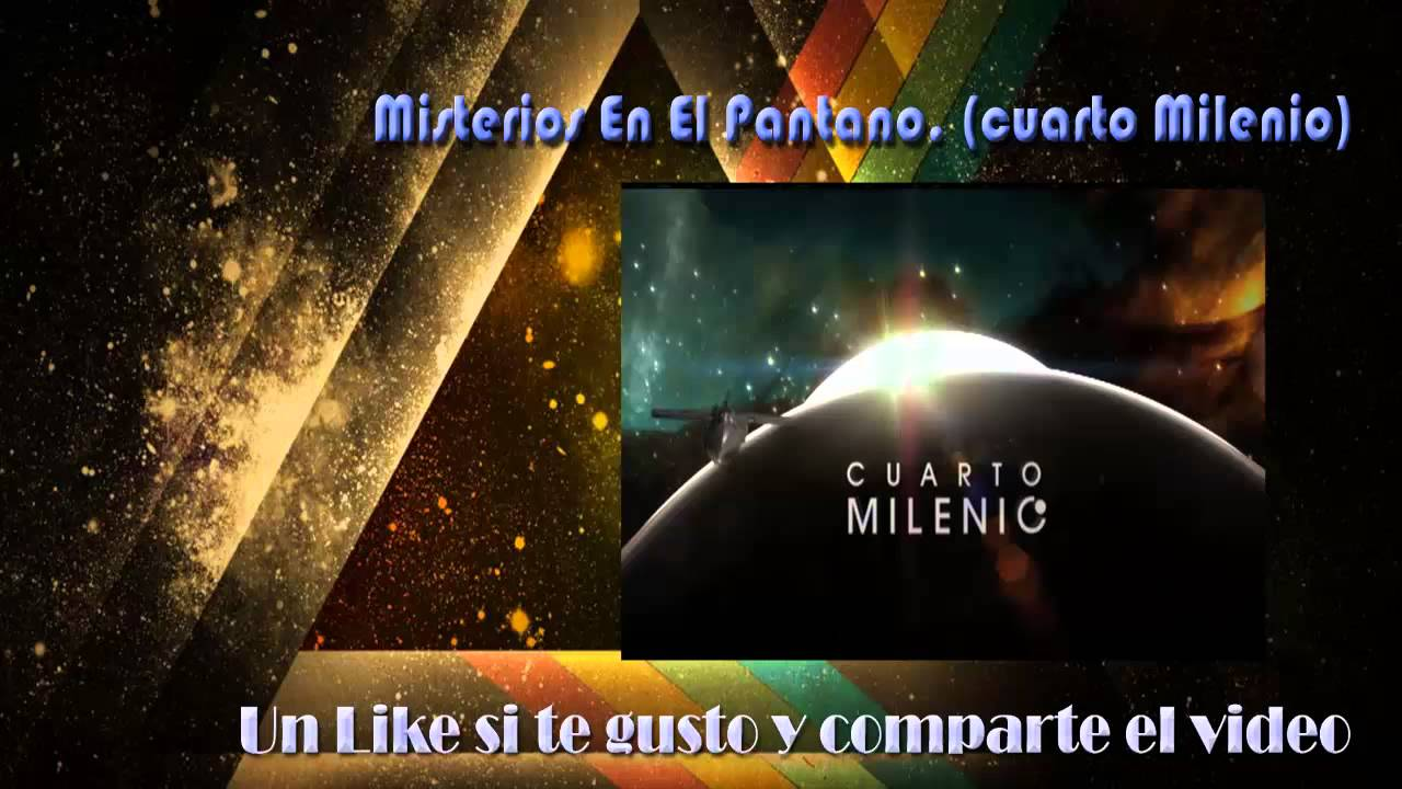 Stunning Cuarto Milenio You Tube Ideas - Casas: Ideas & diseños ...