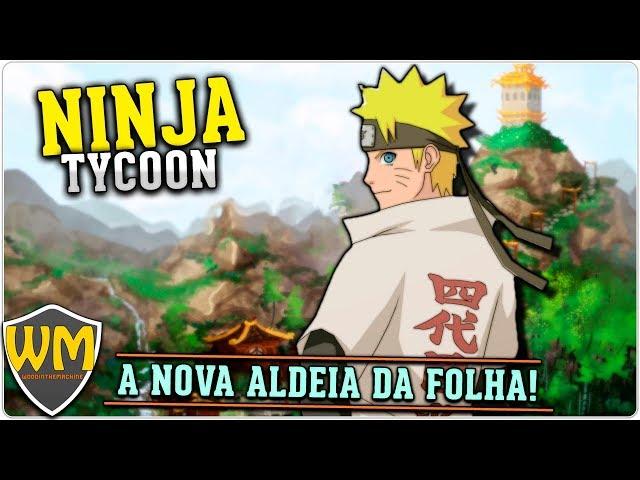 A nova ALDEIA DA FOLHA | Ninja Tycoon #01 - Gameplay PT BR