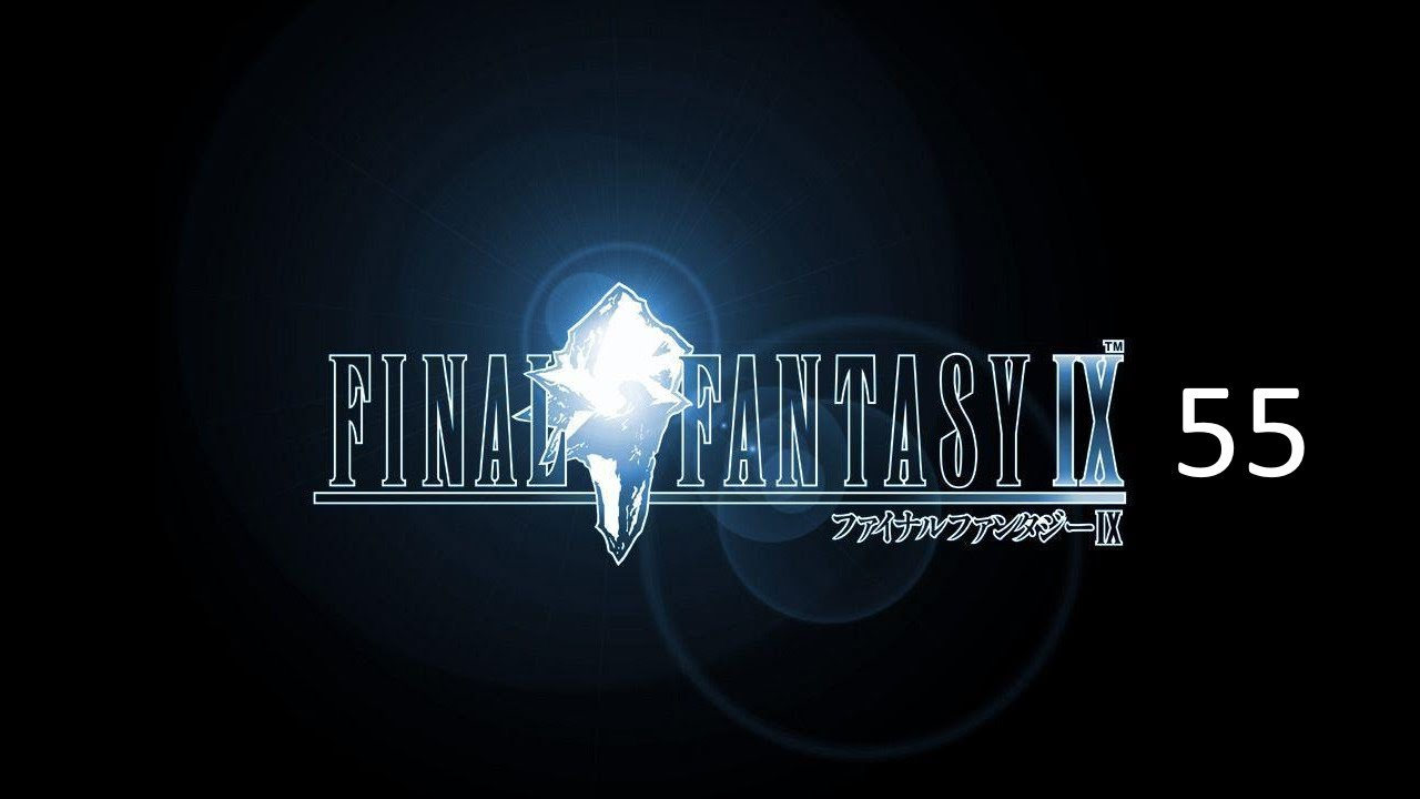 Final Fantasy 9 - Casual Run 55