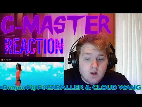 【完整版MV】Dragon Pig - All About You 全部都是你 (feat. CNBALLER & CLOUD WANG) REACTION! WOW!