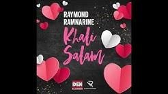Raymond Ramnarine - Khali Salam (2019)