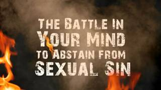 The Battle in Your Mind to Abstain from Sexual Sin - Tim Conway