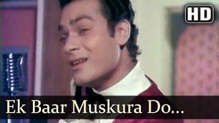 Ek Baar Muskura Do - Savere Ka Suraj Tumhare - Kishore Kumar