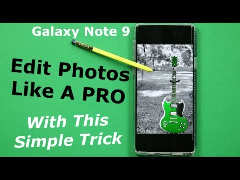 Edit PHOTOS Like A PRO - Samsung Note 9 & GS9