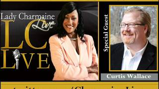 Producer Curtis Wallace (Woman Thou Art:Loosed on the 7th Day) on Lady Charmaine Live