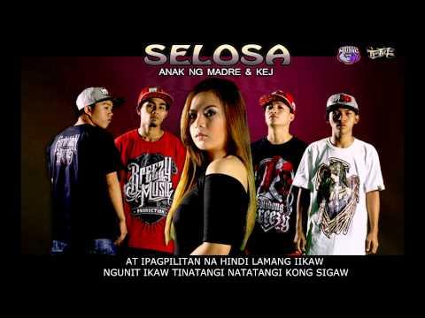 Selosa -- Anak Ng Madre & Kej ( Breezy Music Phil. ) ( Beatsbyfoenineth 2015 )