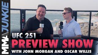 UFC 251 preview show with John Morgan and Oscar Willis