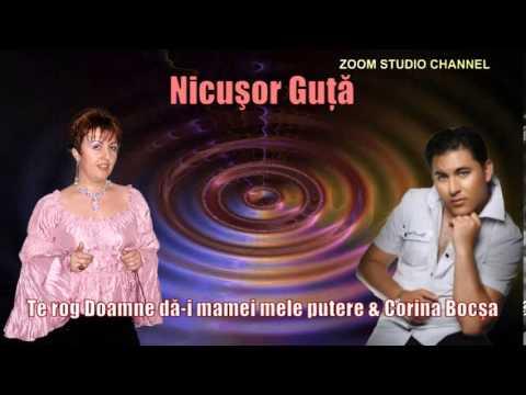 NICUSOR GUTA & CORINA BOCSA - TE ROG DOAMNE DA-I MAMEI PUTERE, ZOOM STUDIO
