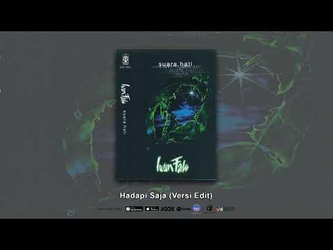 IWAN FALS - HADAPI SAJA (VERSI EDIT) (OFFICIAL AUDIO)