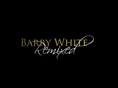 BARRY WHITE REMIXED (Black Label)