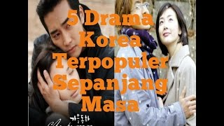 Video 5 Drama Korea Terpopuler Sepanjang Masa download MP3, 3GP, MP4, WEBM, AVI, FLV April 2018