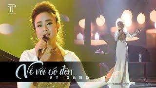 Về Với Cô Đơn - Vy Oanh (Live on Stage)
