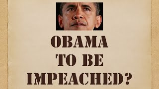 Obama To Be Impeached