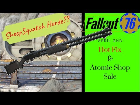 Fallout 76 - Hot Fix -SheepSquatch Horde? and Atom Shop thumbnail