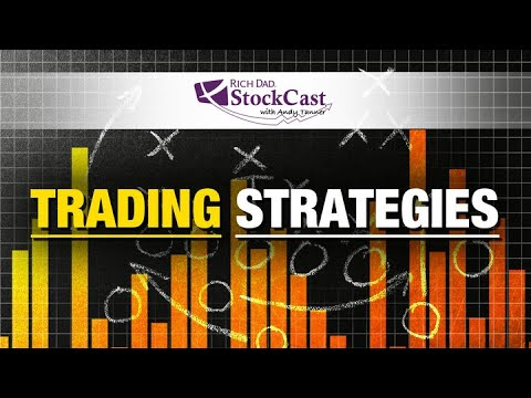 Our Favorite Trading Strategies - [Rich Dad's StockCast]