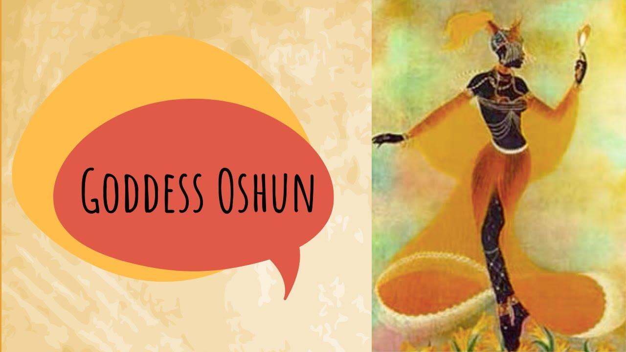 Goddess Lesson Oshun