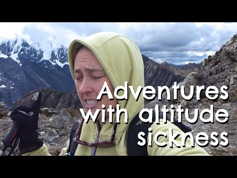 Adventures with Altitude Sickness