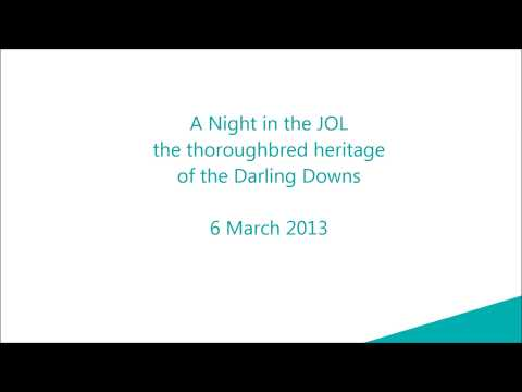A Night in the JOL - the thoroughbred heritage of the Darling Downs