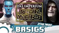 Alles über das Imperium [ Star Wars Basics ]
