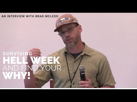 Surviving Hell Week & Finding Your Why! | An Interview with Brad McLeod