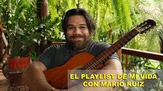 El playlist de mi vida con Mario Ruiz