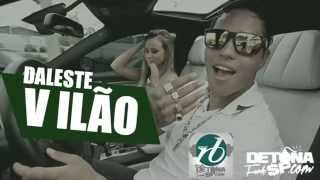 MC Daleste - Vilões ( Exclusiva ) Áudio & Video Oficial 2015