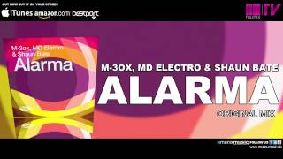 M-3ox, MD Electro & Shaun Bate - Alarma (Original Mix)
