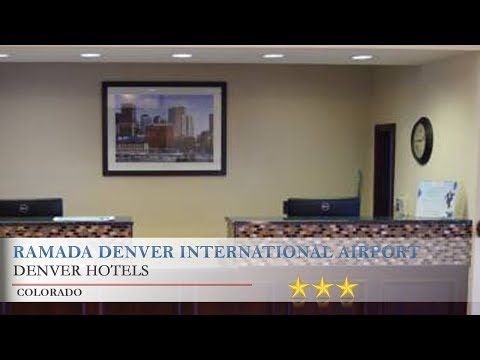 Ramada Denver International Airport Aurora Hotels Colorado
